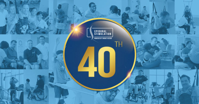 40th Epidural Stimulation Surgery Milestone - Epidural Stimulation